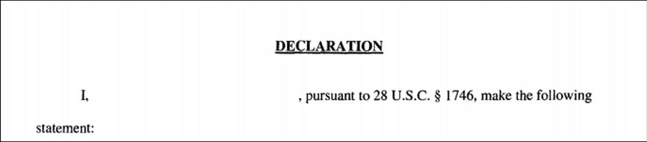 Draft Declarations - 28 U.S.C. § 1746