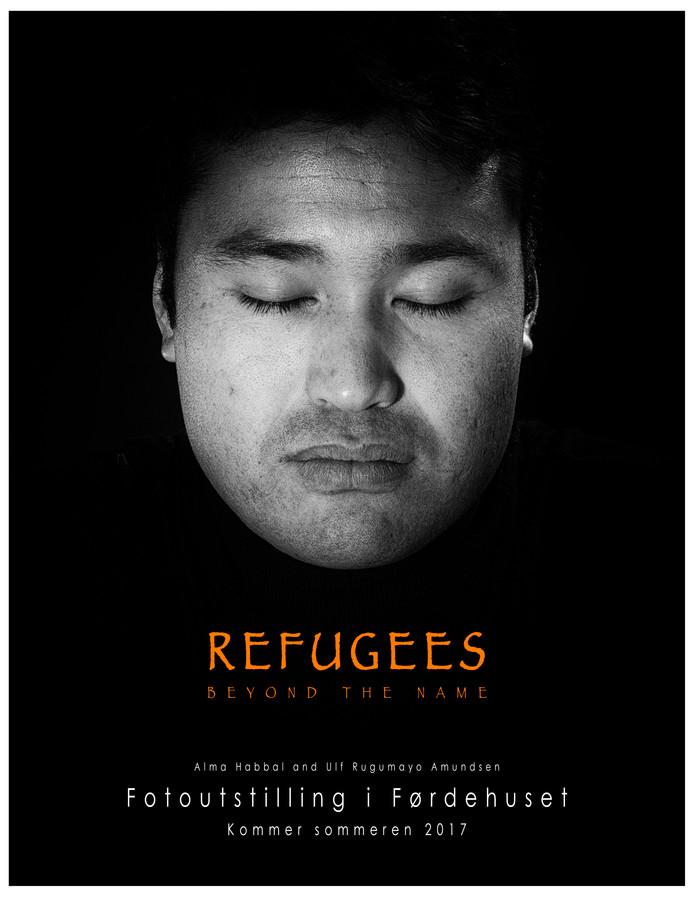 "Exhibition in Førde: ""Refugees, Beyond the Name"""