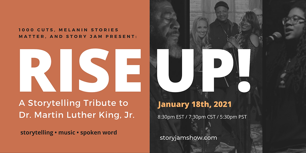 RISE UP!  -  A Storytelling Tribute to Dr. Martin Luther King, Jr.