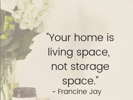When you stop to think about whether you're actually LIVING in your space, are you?