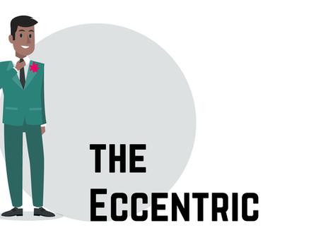 The secret to succeeding under the Eccentric Boss