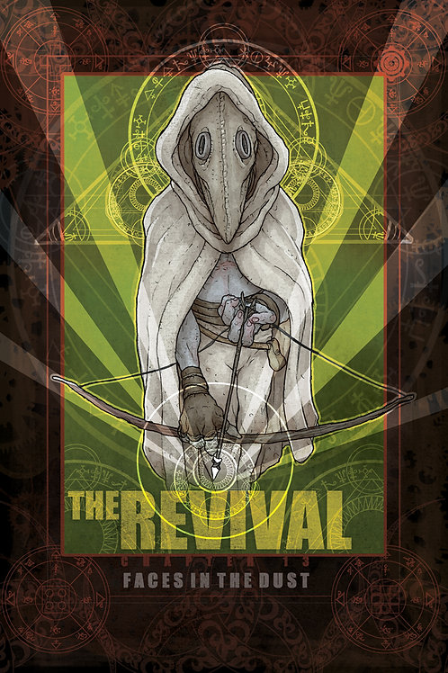The Revival--Chapter XIII: Faces In the Dust