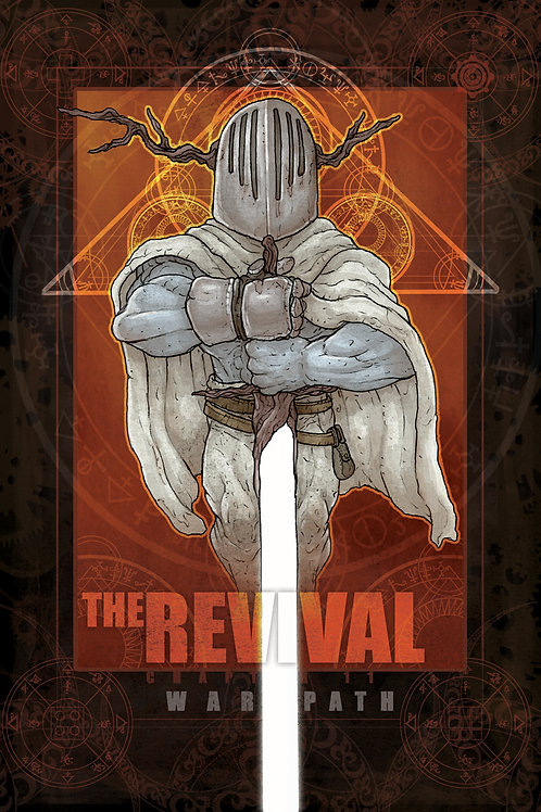 The Revival--Chapter XI: Warpath