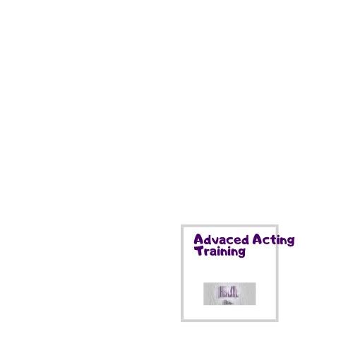 Advanced Acting Training