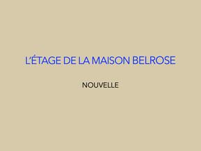 """""""L'étage de la maison Belrose"""" de Valérie de la Torre"""
