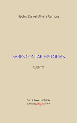 Olivera Campos - Sabes contar historias (couverture)