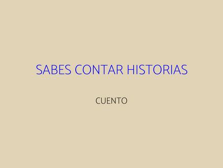 """Sabes contar historias"" de Héctor Daniel Olivera Campos"