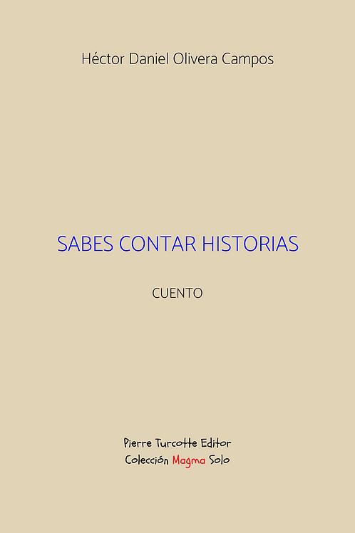 Olivera Campos - Sabes contar historias