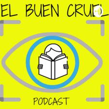 "Pierre Turcotte en el podcast ""El Buen Cruel"""