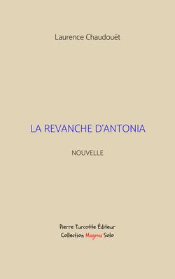 Chaudouët - La revanche d'Antonia