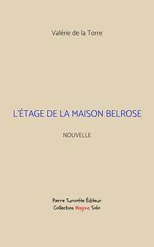 De la Torre - L'étage de la maison Belrose (couverture).png