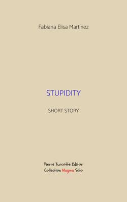 Martínez - Stupidity