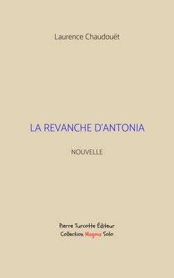 Chaudouët - La revanche d'Antonia (couverture)