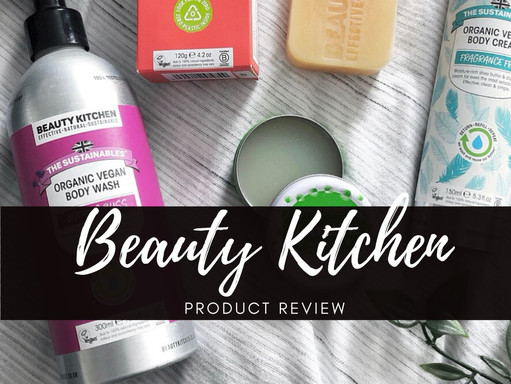 BEAUTY KITCHEN | PRODUCT REVIEW