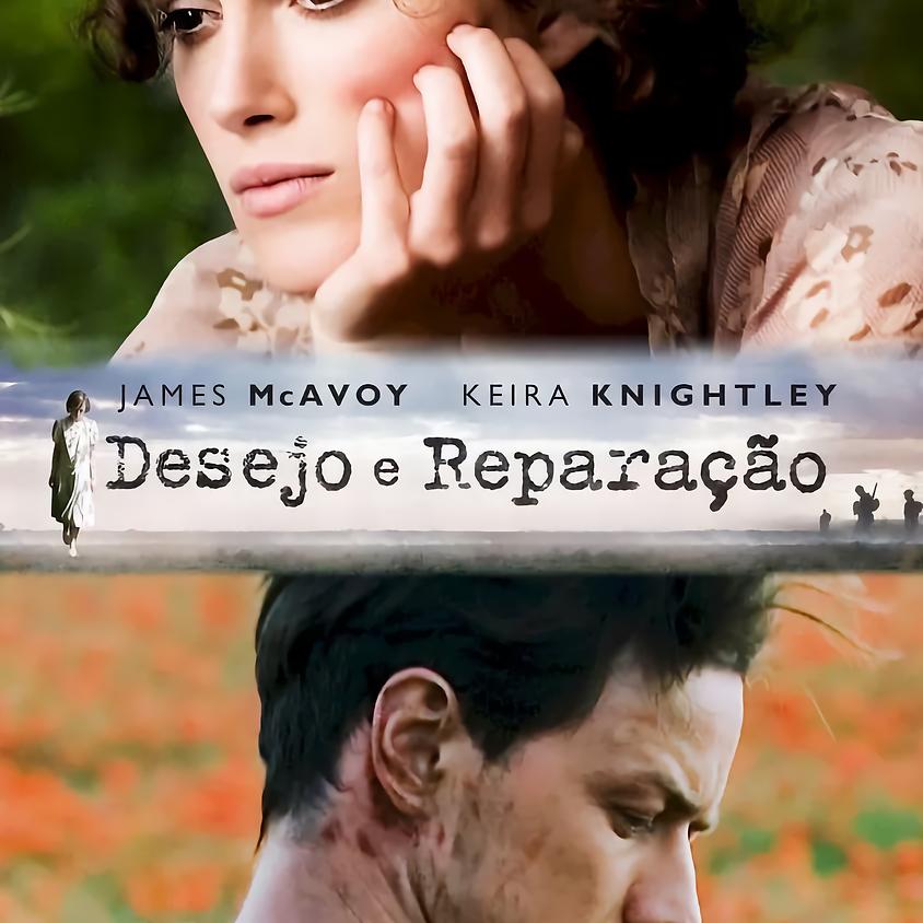 Cinema Comentado com a profª Maria Gouveia (Desejo e Reparação)