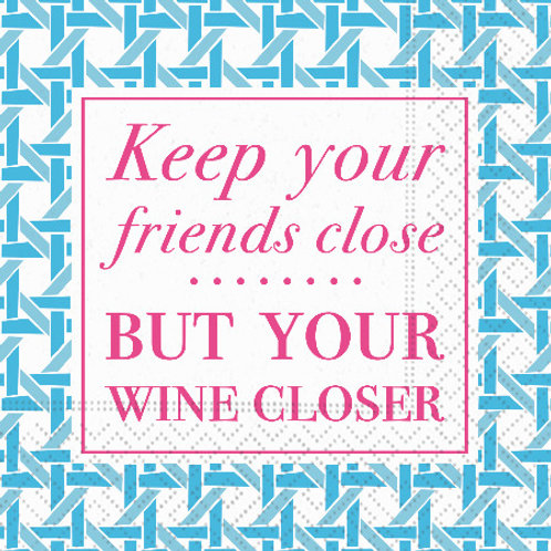 #10122 Keep Your Friends Close Napkin