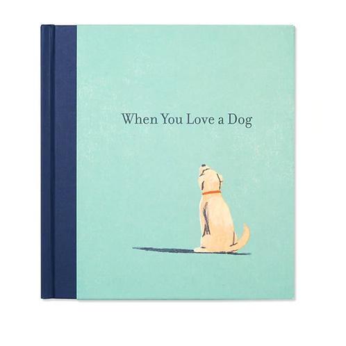 #10257 When You Love A Dog