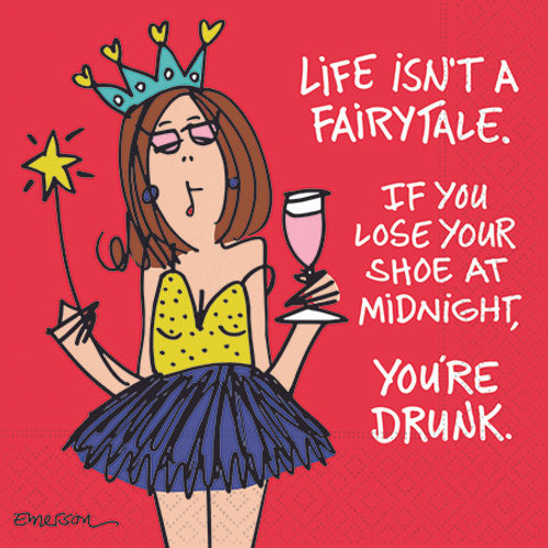 #10110 Life Isn't A Fairytale Napkins