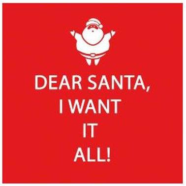 #10248  Dear Santa, I Want It All! Cocktail Napkins