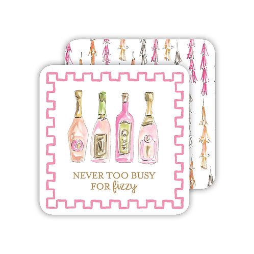 #11761 NeverToo Busy For Fizzy Coasters