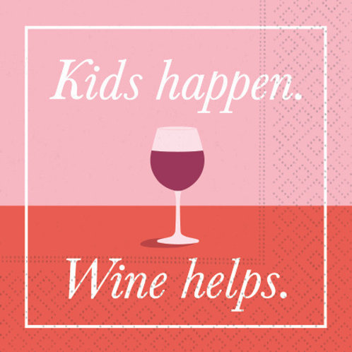#10118 Kids Happen Wine Helps Napkins