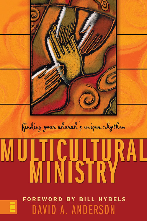 Multicultural Ministry - by Dr. David Anderson