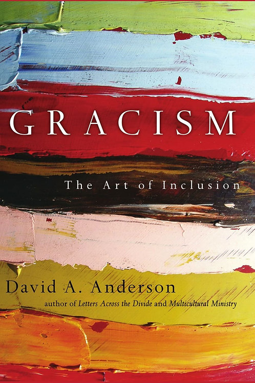 Gracism by Dr. David Anderson