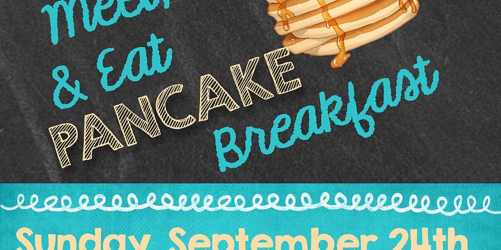 Meet, Greet and Eat - Pancake Breakfast