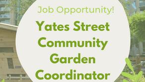 Hiring! Yates Street Community Garden Coordinator
