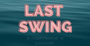 LAST SWING
