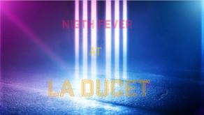 NIGHT FEVER at LA DUCET