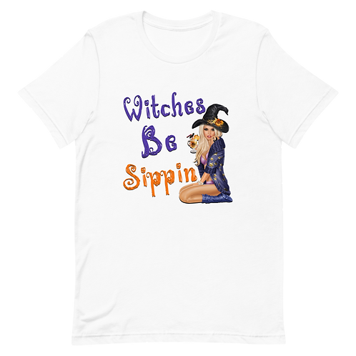 """""""Witches Be Sippin"""" T Shirt"""