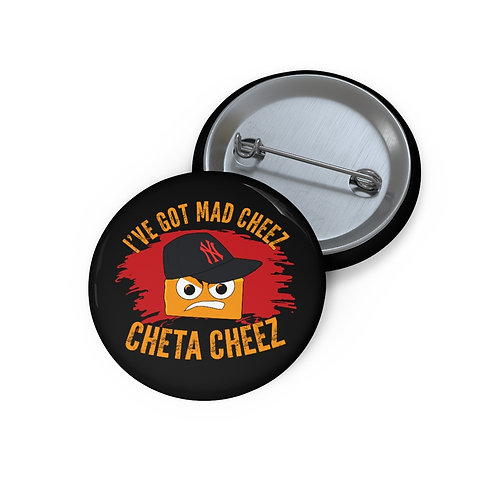 Mad Cheez Custom Pin