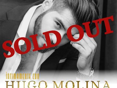"Sold Out ""Intimamente con Hugo Molina"""