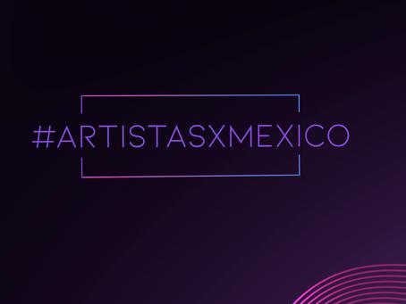 ARTISTAS X MÉXICO.