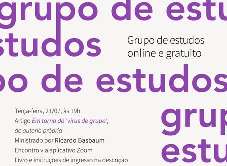 Grupo de Estudos #16: Em torno do 'vírus de grupo', com Ricardo Basbaum
