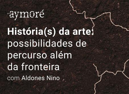 [NOVAS DATAS] História(s) da arte —possibilidades de percurso além da fronteira