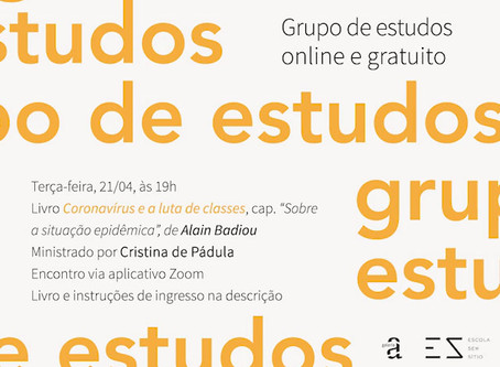 Grupo de Estudos #3: Alain Badiou com Cristina de Pádula