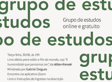 Grupo de Estudos #13: Ailton Krenak com Gabriel Diegues