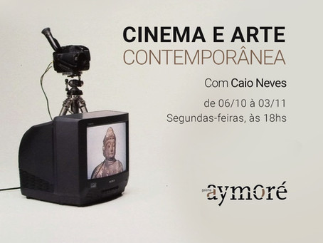 CURSO ONLINE: Cinema e Arte contemporânea
