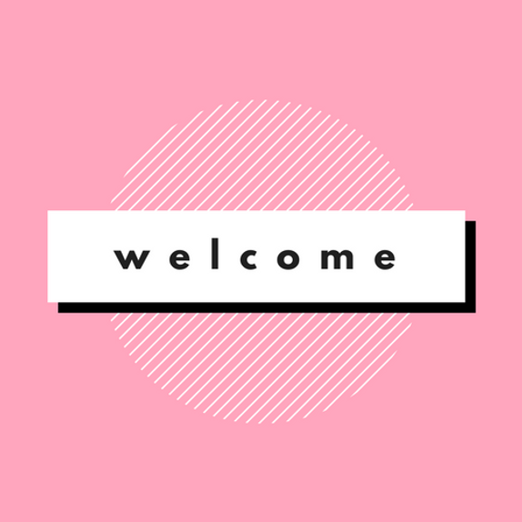 "pink square with a white circle in the middle and banner that says ""welcome"""