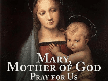 Mary, Mother if God, Pray for Us!