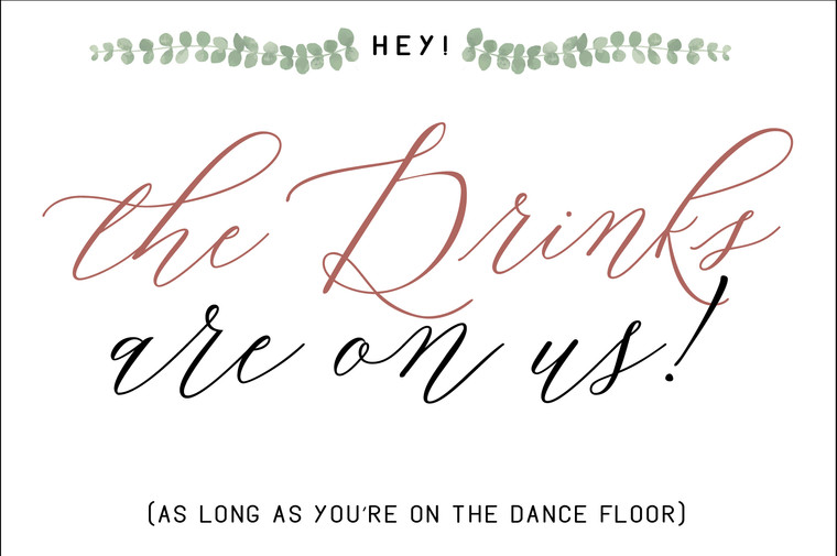 Drinks are on Us