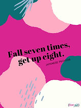 Fall seven times stand up eight.jpg
