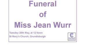 Funeral of Miss Jean Wurr