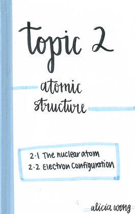 Topic 2 Atomic Structure Revision Booklet