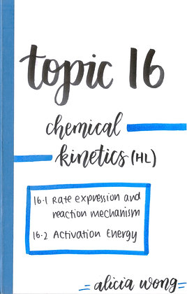 Topic 16 Chemical Kinetics HL Revision Booklet