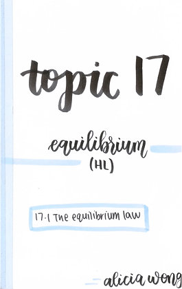 Topic 17 Equilibrium HL Revision Booklet