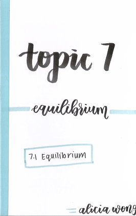Topic 7 Equilibrium Revision Booklet