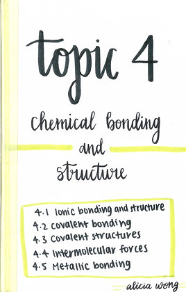 Topic 4 Chemical Bonding and Structure Revision Booklet